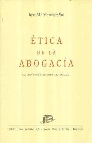 ETICA DE LA ABOGACIA / 2 ED.