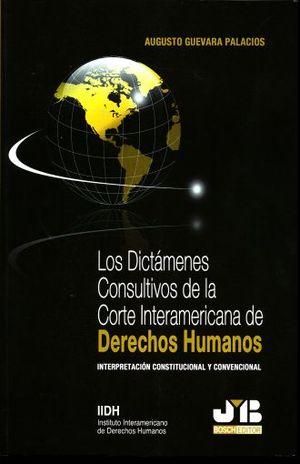 DICTAMENES CONSULTIVOS DE LA CORTE INTERAMERICANA DE DERECHOS HUMANOS