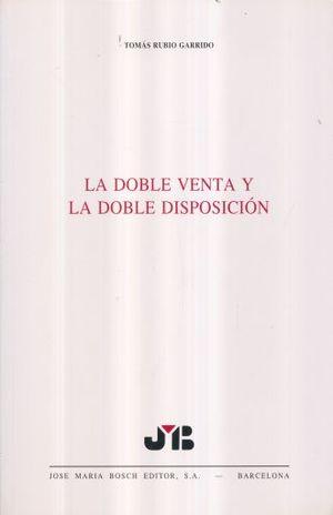 DOBLE VENTA Y LA DOBLE DISPOSICION, LA
