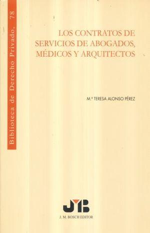CONTRATOS DE SERVICIOS DE ABOGADOS MEDICOS Y ARQUITECTOS, LOS