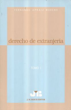 DERECHO DE EXTRANJERIA / TOMO 1
