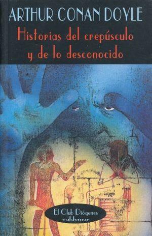 HISTORIAS DEL CREPUSCULO Y DE LO DESCONOCIDO