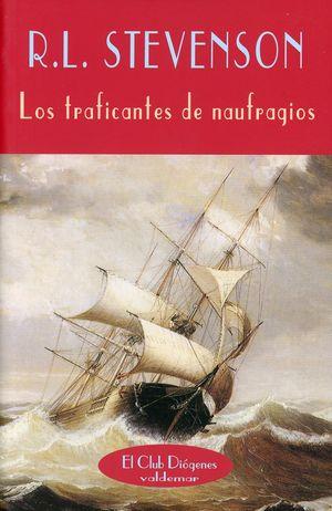 TRAFICANTES DE NAUFRAGIOS, LOS