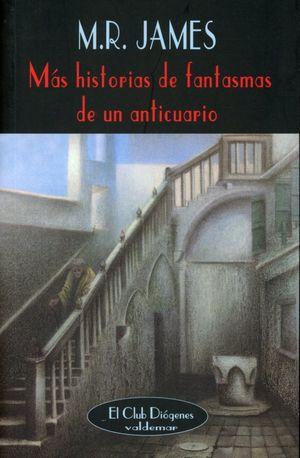 MAS HISTORIAS DE FANTASMAS DE UN ANTICUARIO