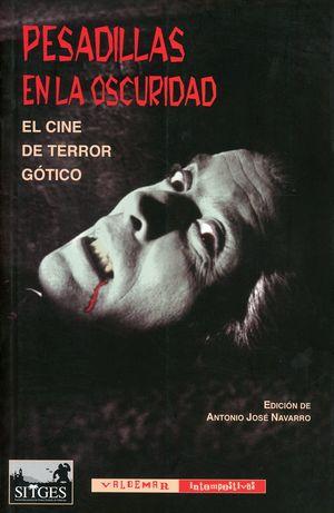 Pesadillas en la oscuridad. El cine de terror gótico