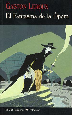 El fantasma de la ópera / 2 ed.
