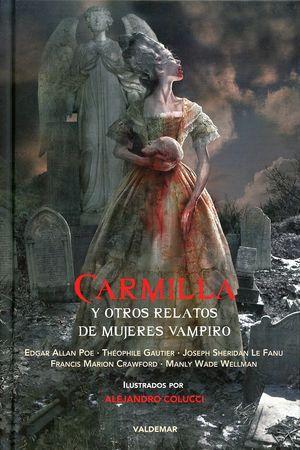 Carmilla y otros relatos de mujeres vampiro / pd.