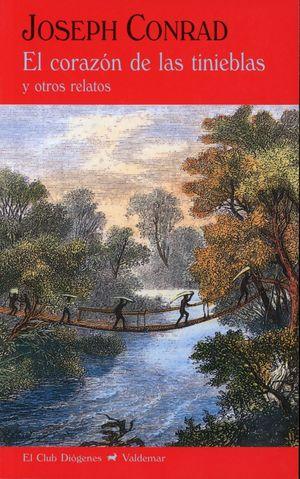 El corazón de las tinieblas y otros relatos / 2 ed.