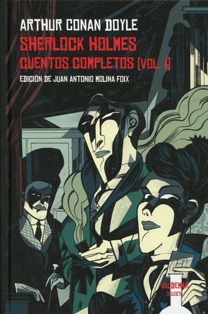 Sherlock Holmes. Cuentos completos / vol. I / pd.