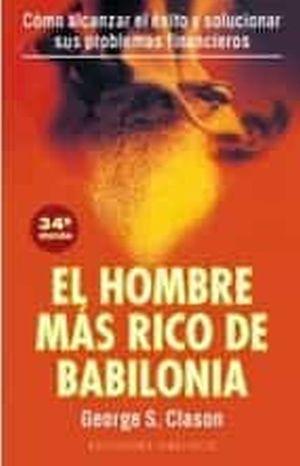El hombre más rico de Babilonia / 34 ed.