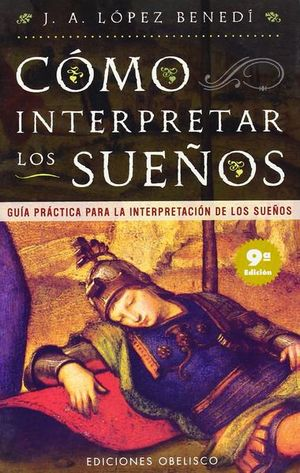 COMO INTERPRETAR LOS SUEÑOS. GUIA PRACTICA PARA LA INTERPRETACION DE LOS SUEÑOS / 10 ED.