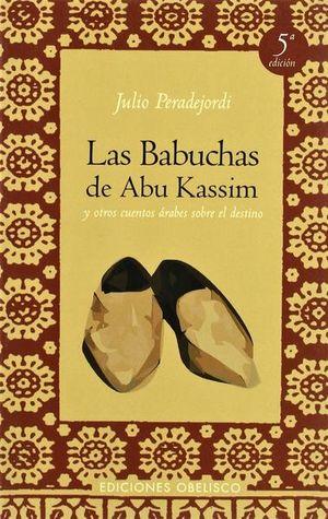 BABUCHAS DE ABU KASSIM, LAS