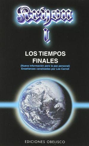 KRYON I. LOS TIEMPOS FINALES NUEVA INFORMACION PARA LA PAZ PERSONAL