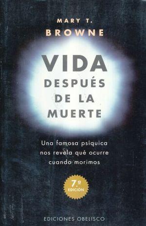 VIDA DESPUES DE LA MUERTE / 6 ED.