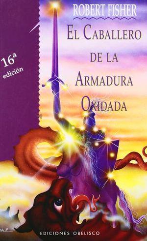 CABALLERO DE LA ARMADURA OXIDADA, EL / PD.