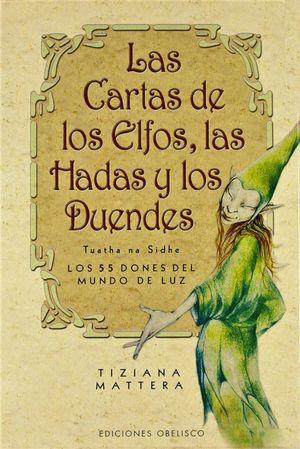 CARTAS DE LOS ELFOS LAS HADAS Y LOS DUENDES, LAS