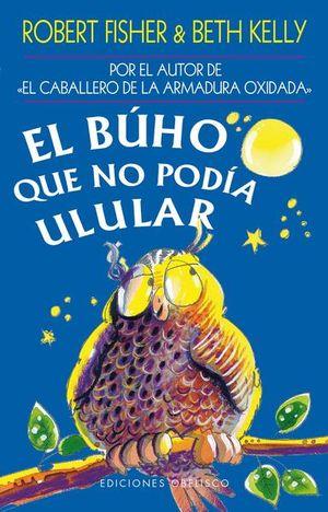 BUHO QUE NO PODIA ULULAR, EL