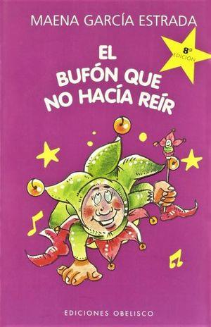 BUFON QUE NO HACIA REIR, EL