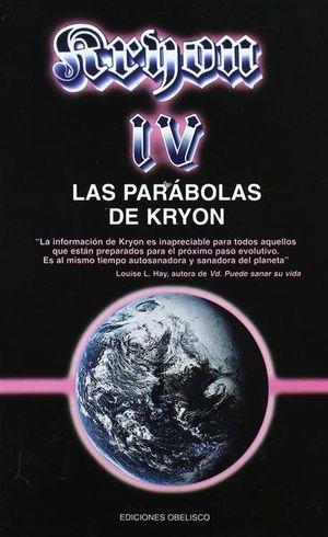 KRYON IV. LAS PARABOLAS DE KRYON