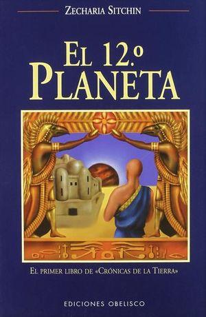 12 PLANETA, EL. CRONICAS DE LA TIERRA 1 / 10 ED.