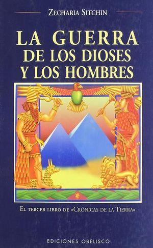 GUERRA DE LOS DIOSES Y DE LOS HOMBRES, LA. CRONICAS DE LA TIERRA 3 / 4 ED.