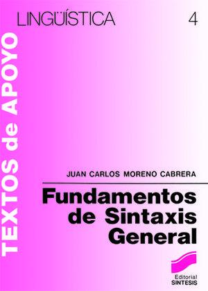 FUNDAMENTOS DE SINTAXIS GENERAL. TEXTOS DE APOYO