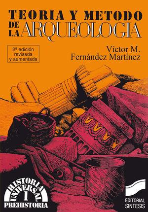 TEORIA Y METODO DE LA ARQUEOLOGIA