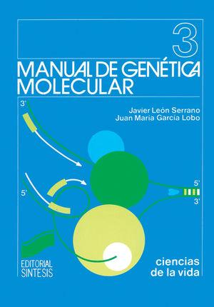 MANUAL DE GENETICA MOLECULAR 3