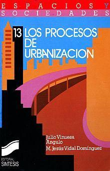 PROCESOS DE URBANIZACION, LOS