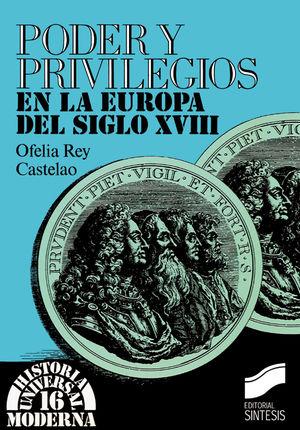 PODER Y PRIVILEGIOS EN LA EUROPA DEL SIGLO XVIII