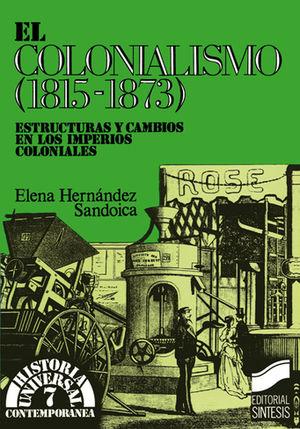 COLONIALISMO 1815 1873, EL