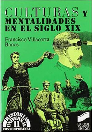 CULTURAS Y MENTALIDADES EN EL SIGLO XIX
