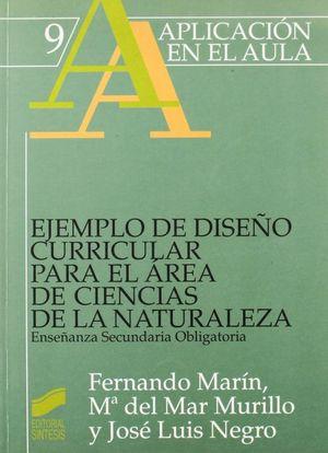 EJEMPLO DE DISEÑO CURRICULAR PARA EL AREA DE CIENCIAS DE LA NATURALEZA. ENSEÑANZA SECUNDARIA OBLIGATORIA