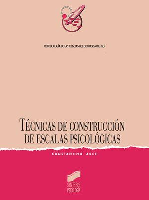 TECNICAS DE CONSTRUCCION DE ESCALAS PSICOLOGICAS