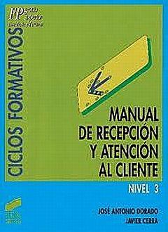 MANUAL DE RECEPCION Y ATENCION AL CLIENTE / 2 ED.