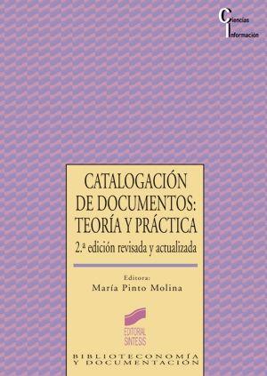 CATALOGACION DE DOCUMENTOS TEORIA Y PRACTICA / 2 ED.
