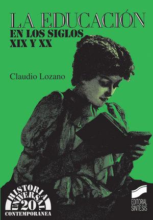 EDUCACION EN LOS SIGLOS XIX Y XX, LA