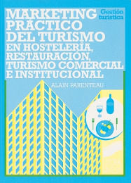 MARKETING PRACTICO DEL TURISMO EN HOSTELERIA RESTAURACION TURISMO COMERCIAL E INSTITUCIONAL