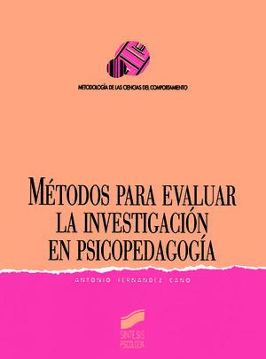 METODOS PARA EVALUAR LA INVESTIGACION EN PSICOPEDAGOGIA