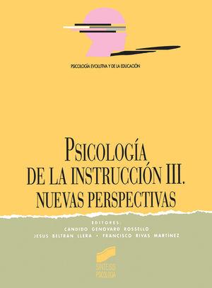 PSICOLOGIA DE LA INSTRUCCION III. NUEVAS PERSPECTIVAS