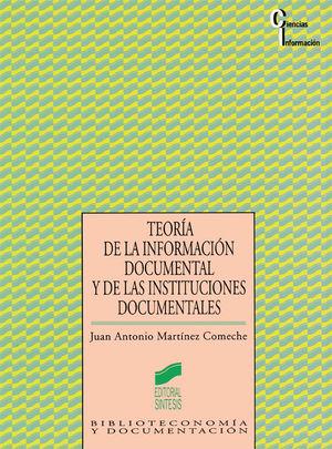 TEORIA DE LA INFORMACION DOCUMENTACION Y DE LAS INSTITUCIONES DOCUMENTALES