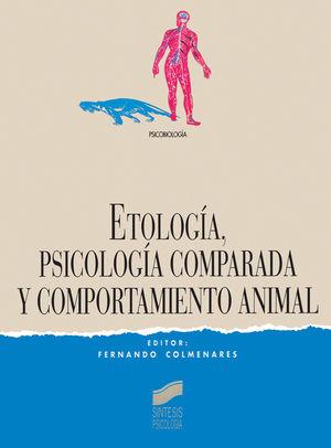ETOLOGIA PSICOLOGIA COMPARADA Y COMPORTAMIENTO ANIMAL