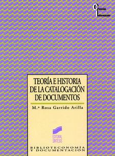 TEORIA E HISTORIA DE LA CATALOGACION DE DOCUMENTOS