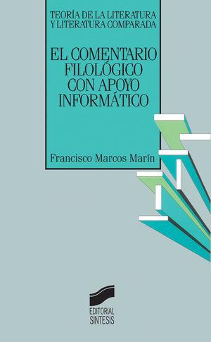 COMENTARIO FILOLOGICO CON APOYO INFORMATICO, EL