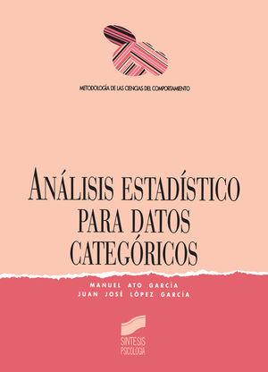 ANALISIS ESTADISTICO PARA DATOS CATEGORICOS. METODOLOGIA DE LAS CIENCIAS DEL COMPORTAMIENTO