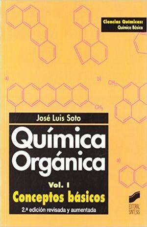 QUIMICA ORGANICA / VOL. I. CONCEPTOS BASICOS