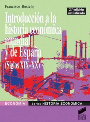 INTRODUCCION A LA HISTORIA ECONOMICA MUNDIAL