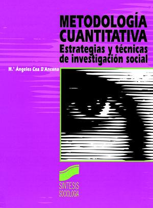 METODOLOGIA CUANTITATIVA. ESTRATEGIAS Y TECNICAS DE INVESTIGACION SOCIAL