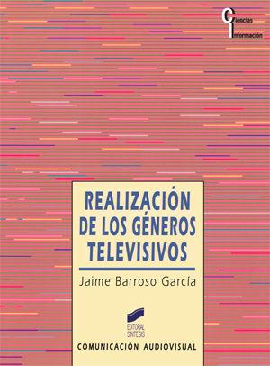 REALIZACION DE LOS GENEROS TELEVISIVOS