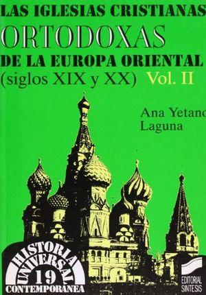 IGLESIAS CRISTIANAS DE LA EUROPA OCCIDENTAL DE LOS SIGLOS XIX Y XX, LAS / VOL. II